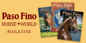Paso Fino Horse World Magazine Subscriptions and Archives